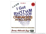JAMEY AEBERSOLD VOLUME.47 I GOT RHYTHM CHANGES IN ALL KEYS 【ジェイミー教材】 【日本語版】