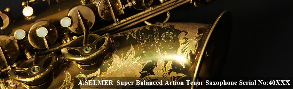 A SELMER Super Balanced Action Tenor Sax 40XXX