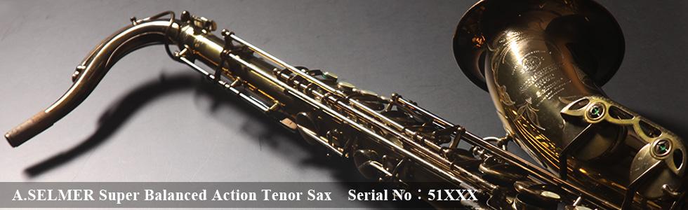 A.SELMER Super Balanced Action Tenor Sax 51XXX